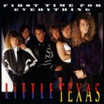 Spotlight Album – First Time For Everything – Little Texas
