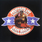 Spotlight Album – Confederate Railroad – Confederate Railroad