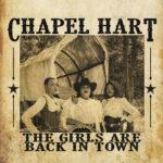 Spotlight Album – Chapel hart – The girls are back in town